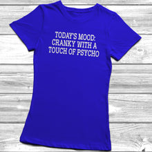 Cranky With A Touch Of Psycho T-Shirt