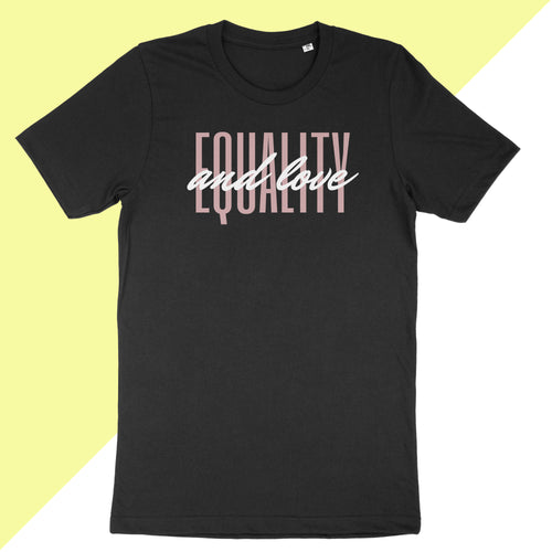 Equality And Love T-Shirt