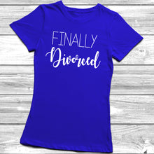 Finally Divorced T-Shirt