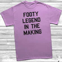 Footy Legend In The Making T-Shirt