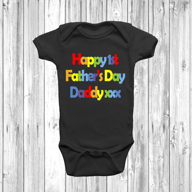 Happy 1st Fathers Day Daddy Baby Grow - DizzyKitten