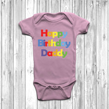 Happy Birthday Daddy Baby Grow - DizzyKitten