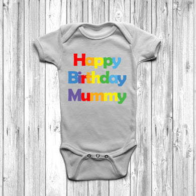 Happy Birthday Mummy Baby Grow - DizzyKitten
