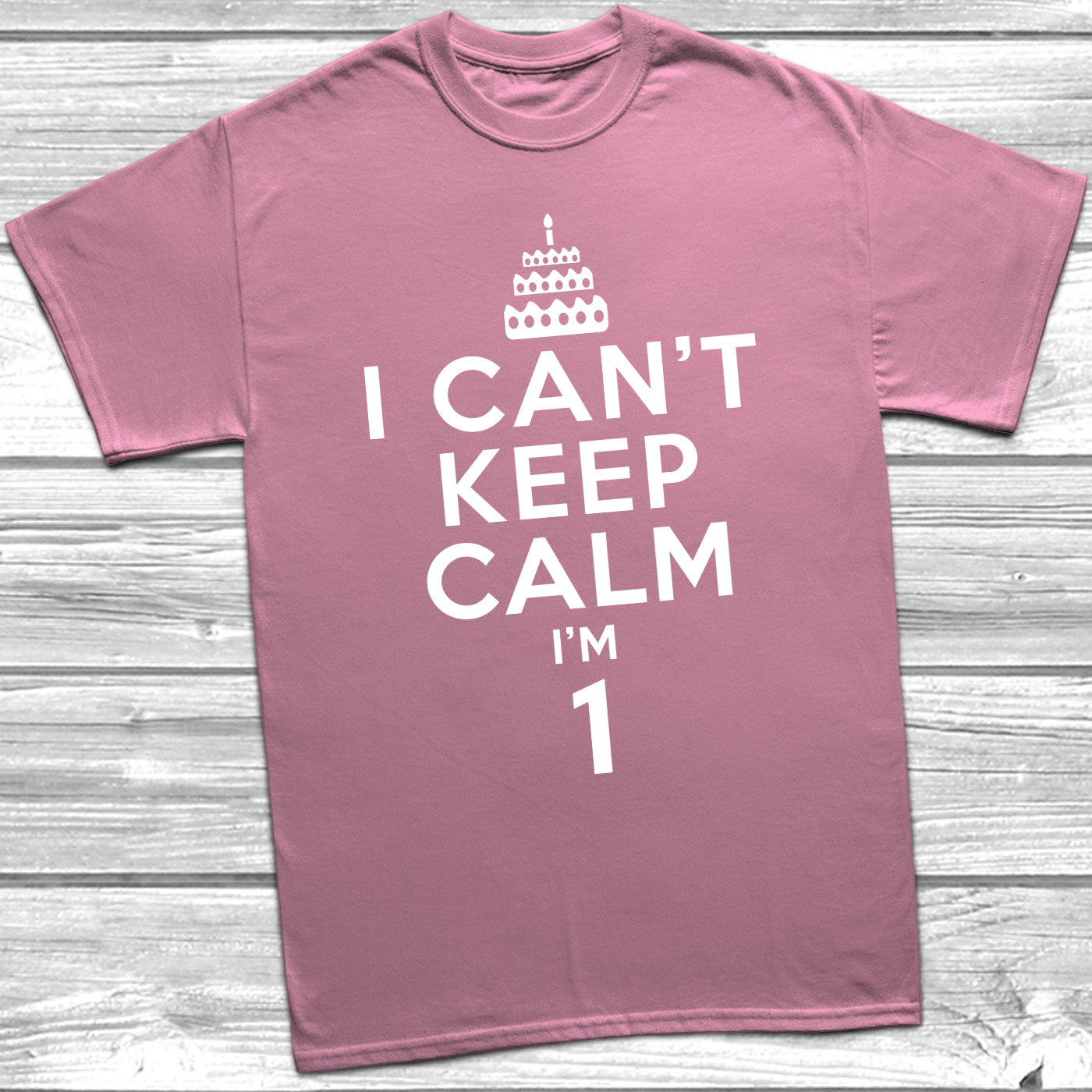 I Can/'t Keep Calm I/'m 1-1st Birthday Gift T-Shirt For 1 Year Old Boys /& Girls