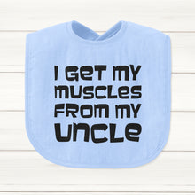 I Get My Muscles From My Uncle Baby Bib