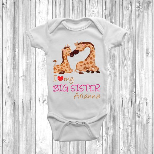 I Love My Big Sister Giraffe Baby Grow - DizzyKitten