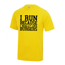 I Run Because I Really Like Burgers T Shirt
