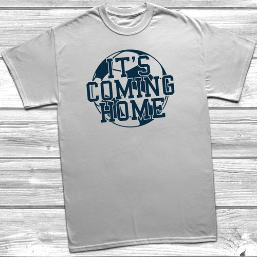It's Coming Home T-Shirt