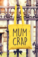 Mum Crap Tote Bag - DizzyKitten