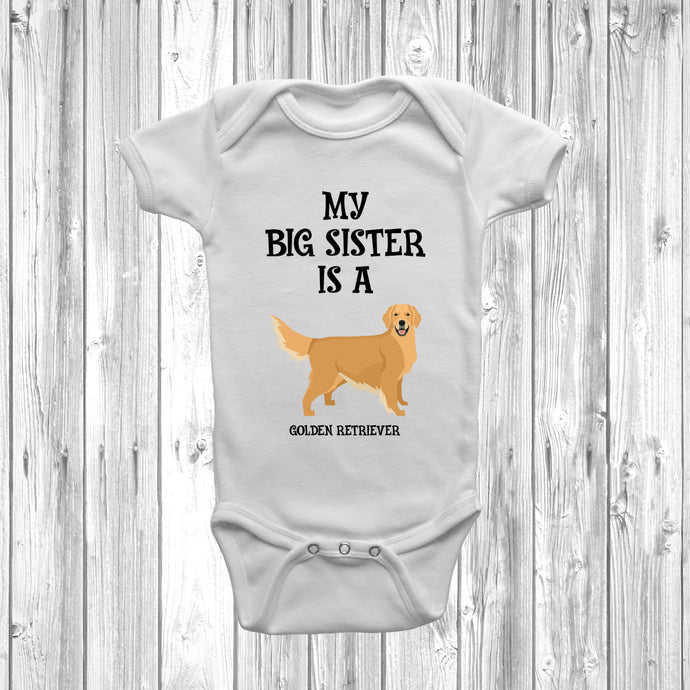 My Big Sister Is A Golden Retriever Baby Grow
