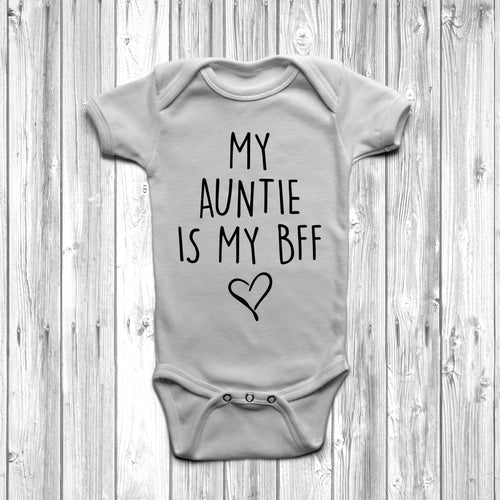 My Auntie Is My BFF Baby Grow