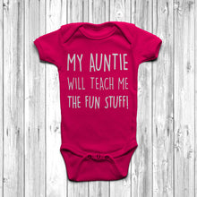 My Auntie Will Teach Me The Fun Stuff Baby Grow Body Suit Cool Auntie Fuschia
