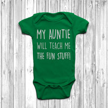My Auntie Will Teach Me The Fun Stuff Baby Grow Body Suit Cool Auntie Green
