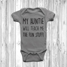 My Auntie Will Teach Me The Fun Stuff Baby Grow Body Suit Cool Auntie Grey