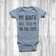 My Auntie Will Teach Me The Fun Stuff Baby Grow Body Suit Cool Auntie Pastel Blue