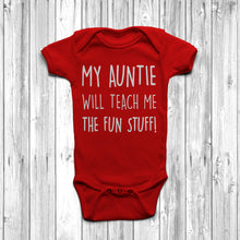 My Auntie Will Teach Me The Fun Stuff Baby Grow Body Suit Cool Auntie Red