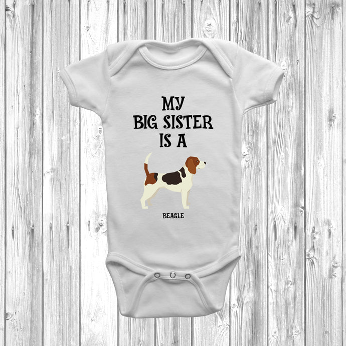 My Big Sister Is A Beagle Baby Grow