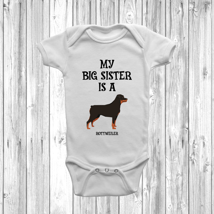 My Big Sister Is A Rottweiler Baby Grow