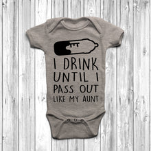 I Drink Until I Pass Out Like My Aunt Baby Grow - DizzyKitten