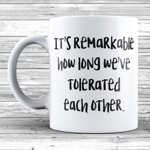 Remarkable Tolerated Each Other Mug
