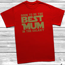 Soon To Be The Best Mum In The Galaxy T-Shirt - DizzyKitten