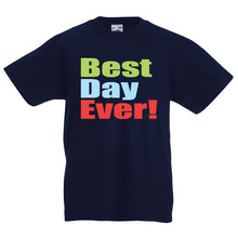 Best Day Ever T-Shirt Birthday Present