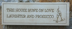 Love Laughter Presecco Home/Garden Plaque