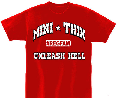 Red Mini Thin REGFAM Unleash Hell T Shirt
