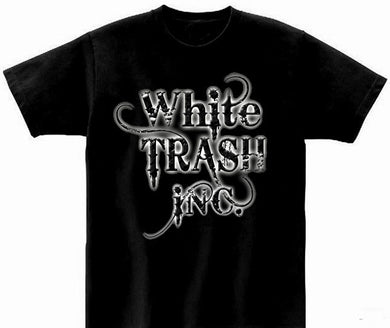 White Trash INC. T Shirt