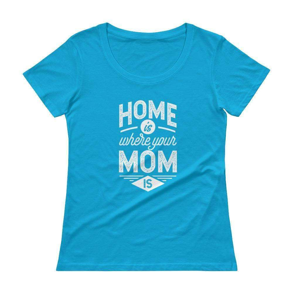 Ladies' Mom is Home T-Shirt - OnlineGearz