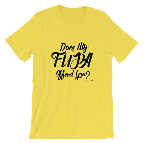 """Does my Fupa Offend"" Tee from the Confidence Coach Collection"