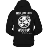 Duck Hunting And Woodies - Hoodie