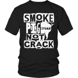 Smoke Butts, Not Crack