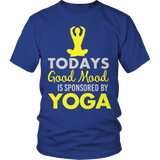 Today's Good Mood Is Sponsored By Yoga Royal Blue Shirt