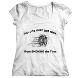 Limited Edition - No One Ever Got Sick From Smoking The Tires