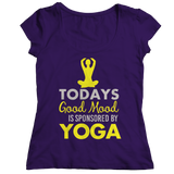 Today's Good Mood Is Sponsored By Yoga Purple Ladies Shirt
