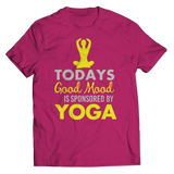 Today's Good Mood Is Sponsored By Yoga Pink Shirt