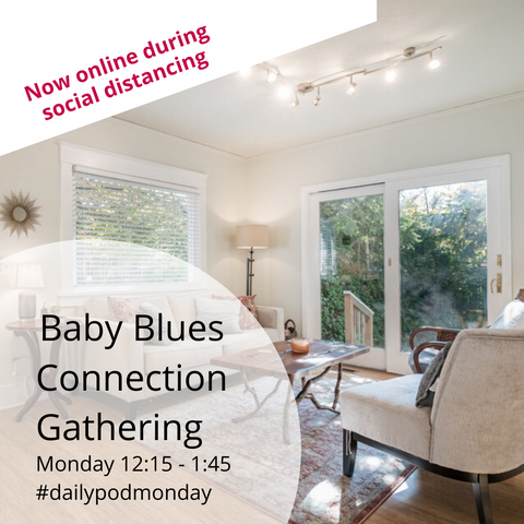 Now Virtual: Baby Blues Connection Monday