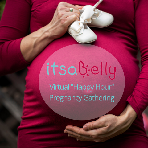 "Virtual ""Happy Hour"" for expecting parents - ItsaBelly Birth Team"