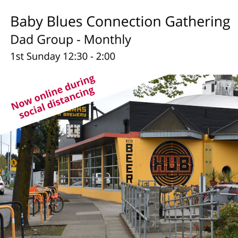 Now Virtual: Baby Blues Connection First Sunday Dad's Group