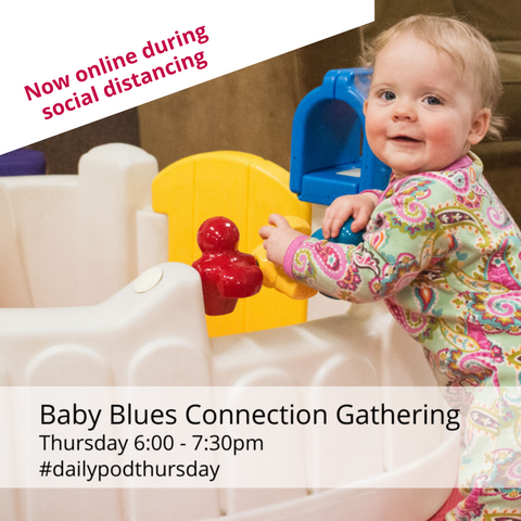 NOW Virtual: Baby Blues Connection Thursday
