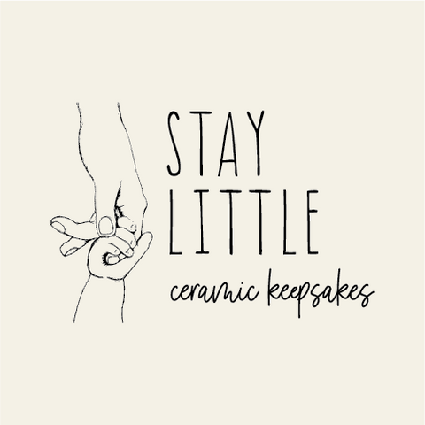 Stay Little Ceramic Keepsakes ~ Pre-Registration
