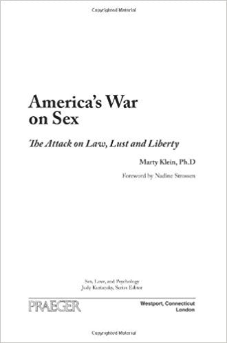 America's War on Sex: The Attack on Law, Lust, and Liberty