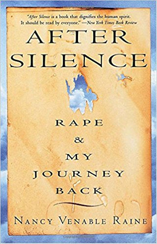 After the Silence: Rape and My Journey Back