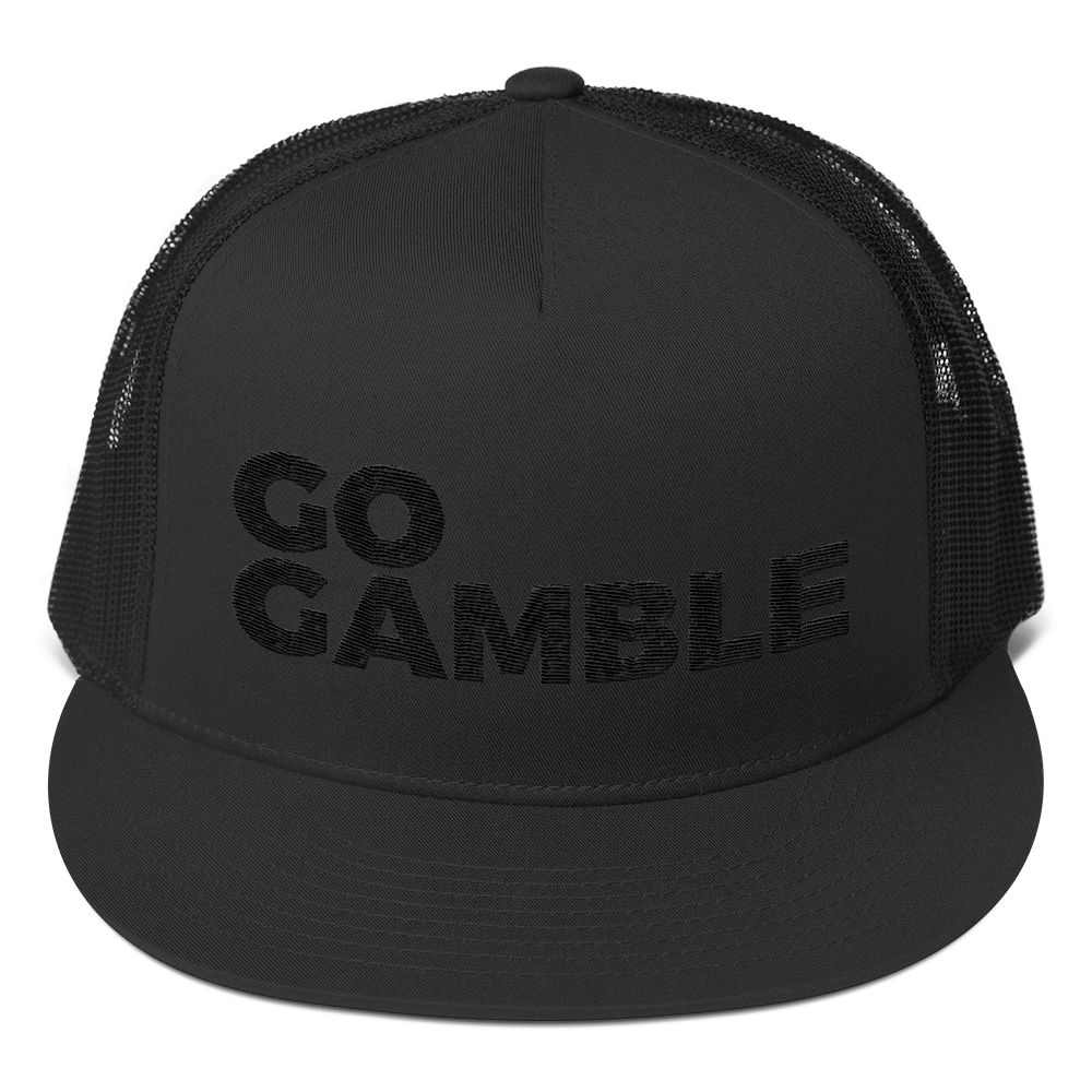 black on black go gamble trucker hat