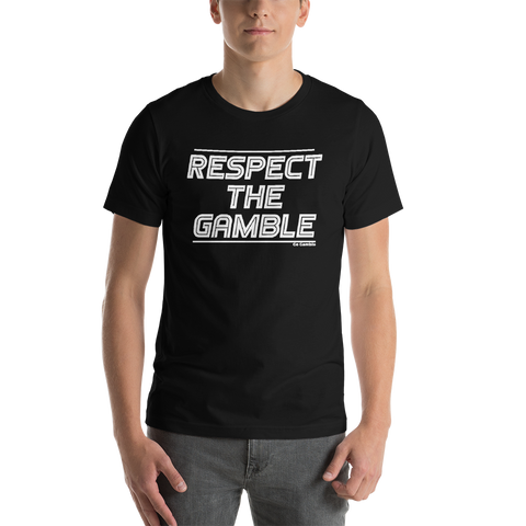 Respect the Gamble T-Shirt