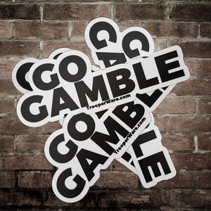 Go Gamble Stickers--Pack of FIVE
