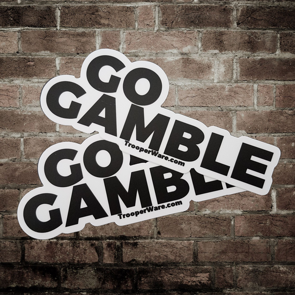 Go Gamble Stickers--Pack of TWO