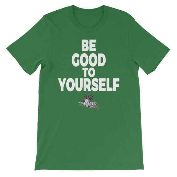 Be Good T-Shirt