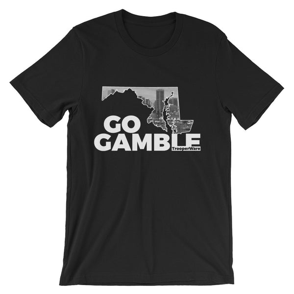 Baltimore MD Go Gamble T-Shirt
